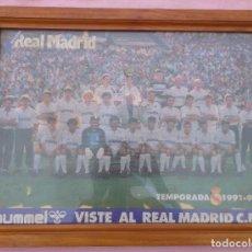 Coleccionismo deportivo: CUADRO DEL REAL MADRID, TEMPORADA 1991 – 92 /// REVISTA PÓSTER BANDERÍN BANDERA FÚTBOL COPA FIRMAS. Lote 286199473