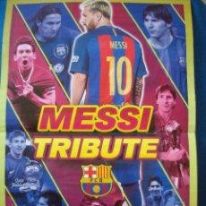 Coleccionismo deportivo: POSTER MESSI TRIBUTE BARCELONA 45 X 30 CM. Lote 288155213