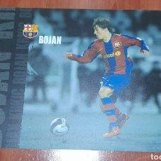Coleccionismo deportivo: PÓSTER DE PLÁSTICO, BOJAN F. C. BARCELONA. VER FOTOGRAFÍAS Y DESCRIPCIÓN.. Lote 293823953
