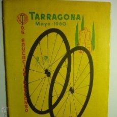 Coleccionismo deportivo: PROGRAMA XIII CAMPEONATO NAC.CICLISMO-TARRAGONA 196O E,Y D.24 PAG. BB. Lote 49357383