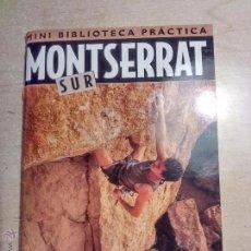 Coleccionismo deportivo: MONSERRAT SUR. ESCALADA DEPORTIVA. CARLES BRASCÓ. Lote 52689753