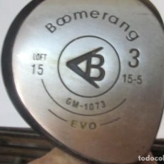 Coleccionismo deportivo: PALO DE GOLF BOOMERANG 3, LOFT 15. Lote 97603663