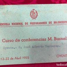 Coleccionismo deportivo: CARNET ESCUELA NACIONAL DE PREPARADORES DE BALONCESTO - AÑO 1955. Lote 131178416