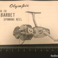 Coleccionismo deportivo: DOCUMENTACION ANTIGUO CARRETE DE PESCA OLYMPIC NÚMERO 20 BARBET. Lote 209745972