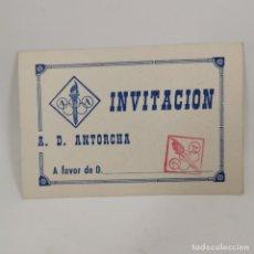 Coleccionismo deportivo: INVITACION - A. D. ANTORCHA - INVITACIÓN - CLUB DE LLEIDA (LÉRIDA) AÑOS 60 - DOCUMENTO DEPORTIVO. Lote 209797147