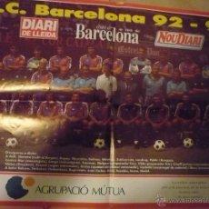 Coleccionismo deportivo: POSTER PLANTILLA F.C.BARCELONA 92-93 EDIC.NOU DIARI-DIARI DE LLEIDA-DIARI DE BARCELONA 60 X 40 APROX. Lote 49895582