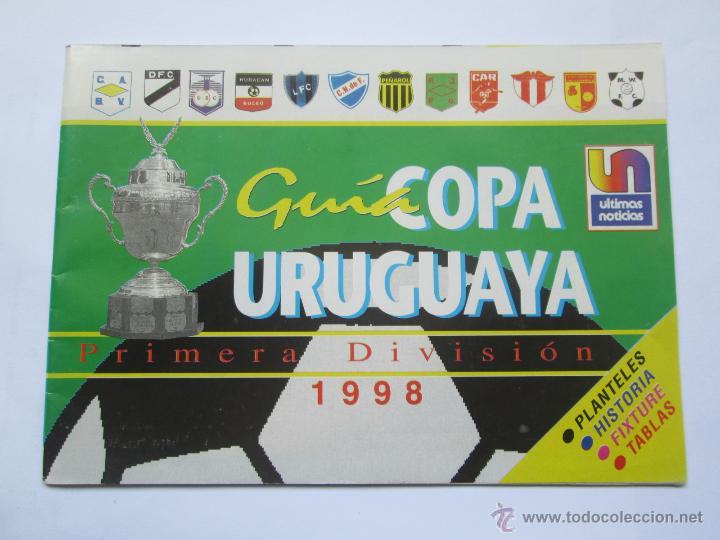 FUTBOL URUGUAY GUIA 1998 FIXTURE COPA (Coleccionismo Deportivo - Material Deportivo - Fútbol)