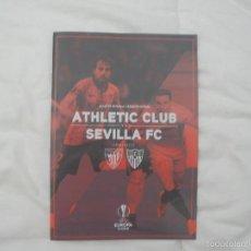 Coleccionismo deportivo: PROGRAMA PARTIDO DE FÚTBOL ATHLETIC BILBAO- SEVILLA. (EUROPA LEAGUE 2015-2016). Lote 56122273