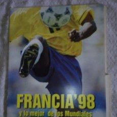 Coleccionismo deportivo: FOLLETOS DE MUNDIAL FRANCIA 98,VIENE CON VARIOS FOLLETOS DENTRO . Lote 58533266