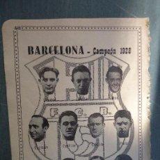 Coleccionismo deportivo: FUTBOL INFORMACION DEPORTIVA - CLUB EQUIPO PLANTILLA LIGA JUGADORES - BARCELONA 1928. Lote 68766041