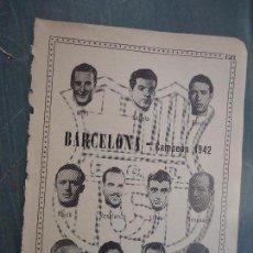 Coleccionismo deportivo: FUTBOL INFORMACION DEPORTIVA - CLUB EQUIPO PLANTILLA LIGA JUGADORES - BARCELONA 1942. Lote 68766441