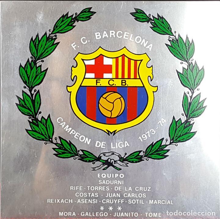 PLACA CONMEMORATIVA FC BARCELONA. CAMPEON LIGA 1973-74. METAL ESMALTADO. 1974. (Coleccionismo Deportivo - Material Deportivo - Fútbol)