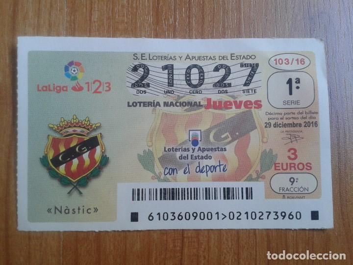 NÁSTIC -- DÉCIMOS DE LOTERÍA NACIONAL -- SERIE EQUIPOS DE FÚTBOL -- (Coleccionismo Deportivo - Material Deportivo - Fútbol)