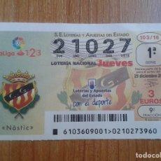 Coleccionismo deportivo: NÁSTIC -- DÉCIMOS DE LOTERÍA NACIONAL -- SERIE EQUIPOS DE FÚTBOL --. Lote 86930252