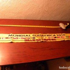Coleccionismo deportivo: BUFANDA MUNDIAL DE SUDAFRICA 2010. Lote 88841520