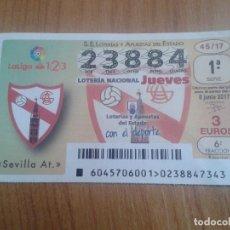 Coleccionismo deportivo: SEVILLA AT. -- DÉCIMOS DE LOTERÍA NACIONAL -- SERIE EQUIPOS DE FÚTBOL --. Lote 96366871