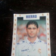Coleccionismo deportivo: FOTO DEL FUTBOLISTA DEL REAL MADRID FERNANDO HIERRO FIRMADA. Lote 106753632