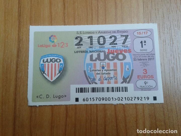 LUGO -- DÉCIMOS DE LOTERÍA NACIONAL -- SERIE EQUIPOS DE FÚTBOL (Coleccionismo Deportivo - Material Deportivo - Fútbol)