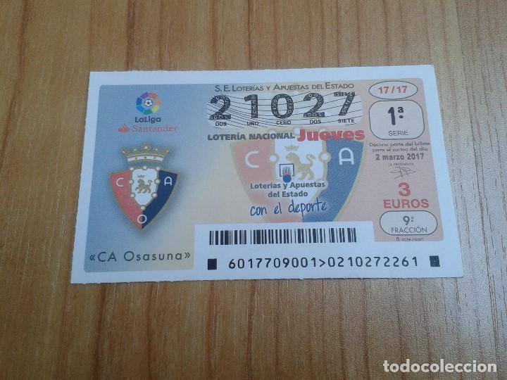 OSASUNA -- DÉCIMOS DE LOTERÍA NACIONAL -- SERIE EQUIPOS DE FÚTBOL (Coleccionismo Deportivo - Material Deportivo - Fútbol)