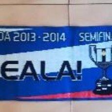 Coleccionismo deportivo: BUFANDA REAL SOCIEDAD SEMIFINAL COPA DEL REY 2014 F.C.B . RARA . Lote 116324159