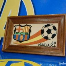 Coleccionismo deportivo: COLECCIONISMO FUTBOL CERAMICA CUADRO F.C BARCELONA -MUNDIAL 82. Lote 122733623