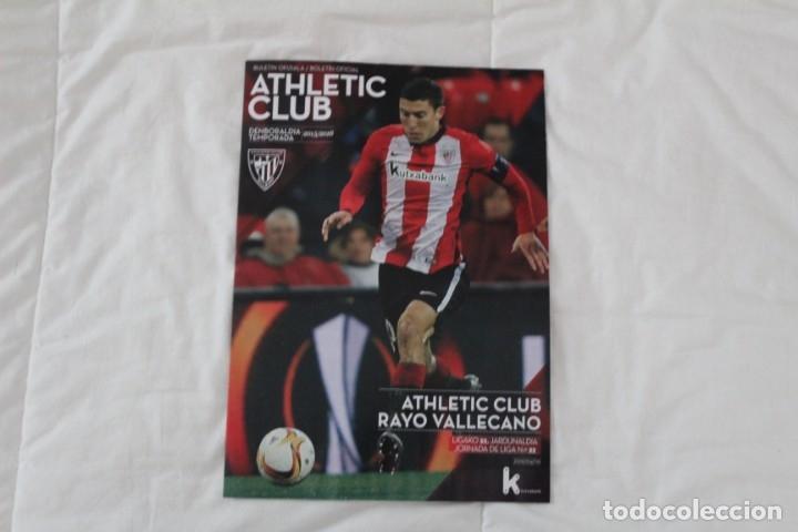PROGRAMA OFICIAL PARTIDO DE FÚTBOL ATHLETIC BILBAO- RAYO VALLECANO. LIGA 2015-2016 (Coleccionismo Deportivo - Material Deportivo - Fútbol)