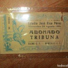 Coleccionismo deportivo: ABONADO ANTIGUA ENTRADA FUTBOL ALICANTE JOSE RICO PEREZ HERCULES ELCHE. Lote 132784882