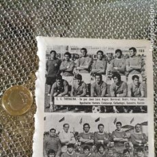 Coleccionismo deportivo: FUTBOL ANTIGUA PEQUEÑA HOJA EQUIPO INFORMACION GRAFICA LIGA - TARRAGONA - TARRASA. Lote 137985922