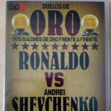 Coleccionismo deportivo: DVD 6 DUELOS DE ORO. RONALDO VS ANDREI SHEVCHENKO. MARCA. Lote 140256370