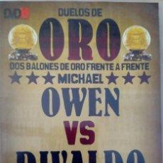 Coleccionismo deportivo: DVD 12 DUELOS DE ORO OWEN VS RIVALDO. EDITADO POR MARCA. Lote 140256982