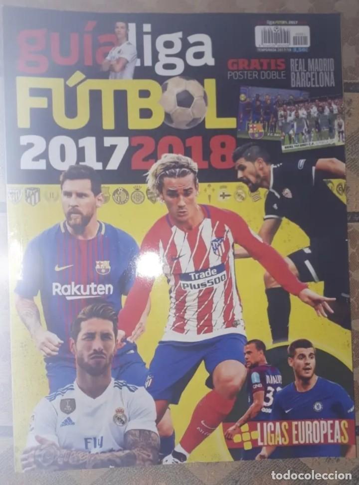 GUIA LIGA FUTBOL 207-18 (Coleccionismo Deportivo - Material Deportivo - Fútbol)