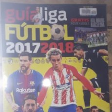 Coleccionismo deportivo: GUIA LIGA FUTBOL 207-18. Lote 143160122