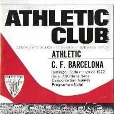 Coleccionismo deportivo: PR-257. PROGRAMA OFICIAL ATHLETIC CLUB, CAMPEONATO DE LIGA 1º DIVISION, TEMPORADA 1971/72. . Lote 147034886