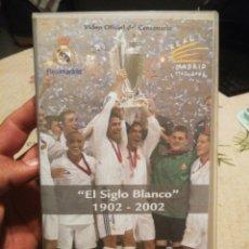 Coleccionismo deportivo: REAL MADRID,EL SIGLO BLANCO. Lote 147100208