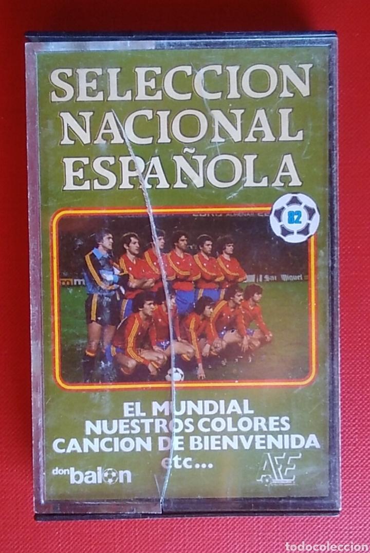 CINTA CASSETTE CASETE SELECCIÓN NACIONAL ESPAÑOLA MUNDIAL FÚTBOL 82 DON BALON (Coleccionismo Deportivo - Material Deportivo - Fútbol)