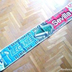 Coleccionismo deportivo: BUFANDA SCARF CD LEGANES VS SEVILLA FC SEMIFINAL COPA REY BUTARQUE 2017-18 SCARV. Lote 149849234