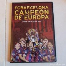 Coleccionismo deportivo: FC BARCELONA BARÇA DVD -CAMPEON DE EUROPA- FINAL BERLIN 2015 FIRMADO MESSI INIESTA NEYMAR RAKITIC. Lote 154304902