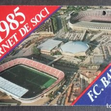 Coleccionismo deportivo: CARNET SOCIO SOCI 3ER TRIMESTRE 1985 - FC BARCELONA -. Lote 158747386