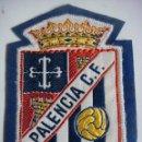Coleccionismo deportivo: PARCHE DE TELA DEL PALENCIA C.F.. Lote 160743238