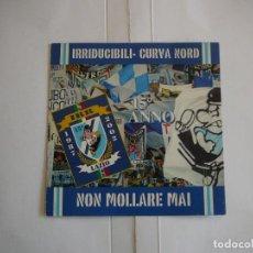 Coleccionismo deportivo: CD IRRIDUCIBILI CURVA NORD LAZIO NON MOLLARE MAI 15º ANIVERSARIO 2002 IMPORTADO ITALIA. Lote 165012626