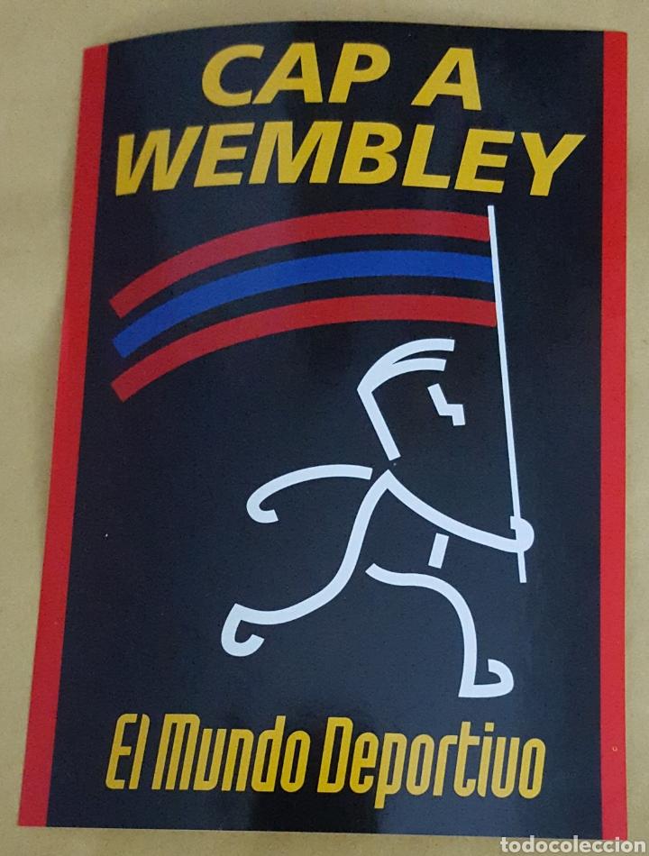 ADHESIVO DE EL MUNDO DEPORTIVO CAP A WEMBLEY (Coleccionismo Deportivo - Material Deportivo - Fútbol)