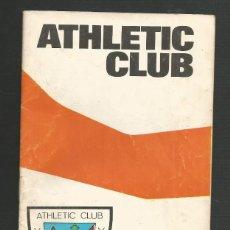 Coleccionismo deportivo: PROGRAMA OFICIAL ATHLETIC CLUB BILBAO - ELCHE C.F - 15 DICIEMBRE 1974. Lote 172067455