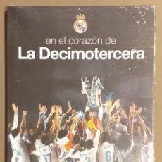 Coleccionismo deportivo: EN EL CORAZÓN DE LA DECIMOTERCERA. REAL MADRID VS LIVERPOOL 2018. CHAMPIONS. DVD NUEVO CON PRECINTO!. Lote 176055595