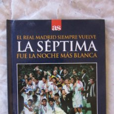 Coleccionismo deportivo: REAL MADRID C.F. - DVD - LA SEPTIMA DIARIO AS. Lote 177456219