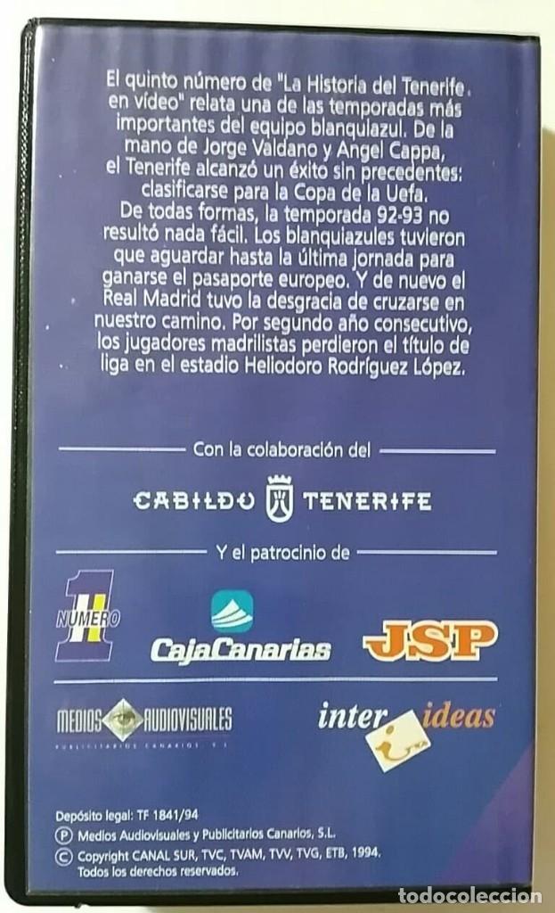 Coleccionismo deportivo: VHS HISTORIA DEL C.D.TENERIFE Nº5 92-93 EL SUEÑO DE LA UEFA - Foto 2 - 179027320
