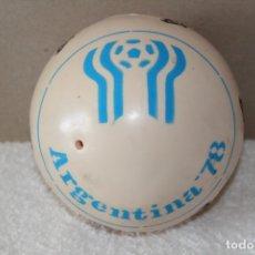 Coleccionismo deportivo: PELOTA DE PLASTICO. COPA MUNDIAL DE FUTBOL ARGENTINA 78 (GAUCHITO) - MUNDIAL ARGENTINA 1978 . Lote 182404627