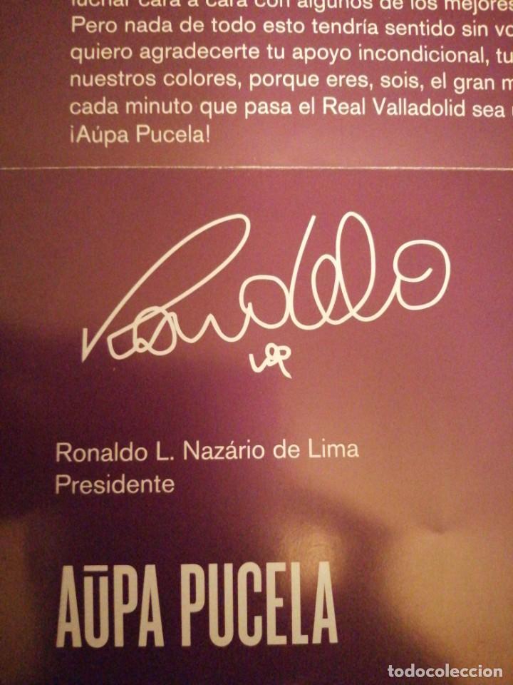 Coleccionismo deportivo: Carta presentación del real valladolid año 2019-2020. Con mensaje de Ronaldo Nazário. - Foto 3 - 183621496