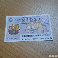 Coleccionismo deportivo: BARCELONA -- DÉCIMO DE LOTERÍA NACIONAL -- SERIE EQUIPOS DE FÚTBOL -- CUPÓN. Lote 184344418