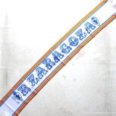 Coleccionismo deportivo: BUFANDA REAL ZARAGOZA ANTIGUA ORIGINAL OFICIAL RASO A ESTRENAR SCARF SCHAL SCIARPA ECHARPE. Lote 268593524