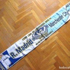 Coleccionismo deportivo: BUFANDA REAL MADRID VS MANCHESTER CITY CHAMPIONS 15-16 SEMIFINAL A ESTRENAR SCARF ECHARPE. Lote 191813920